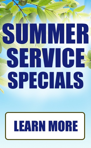 Summer Service Specials - Learn More Here